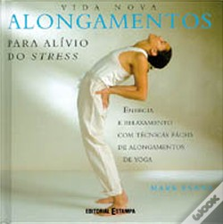 Wook.pt - Alongamentos para Alívio do Stress