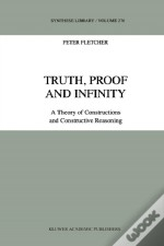 Truth, Proof And Infinity