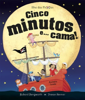 Cinco minutos e... cama!