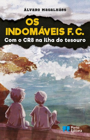 Os Indomáveis F. C. - Com o CR8 na ilha do tesouro