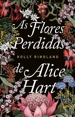 As flores perdidas de Alice Hart