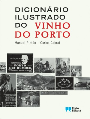 Dicionário Ilustrado do Vinho do Porto