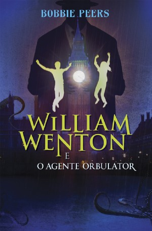 William Wenton e o Agente Orbulator