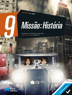 Missão: História 9 - 9.º Ano - Manual Digital